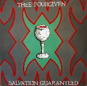 FOURGIVEN, THEE - SALVATION GUARANTEED