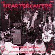 HEARTBREAKERS - WHAT GOES AROUND (LIVE 1975)