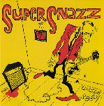 SUPERSNAZZ - UNCLE WIGGLY/LET IT UP