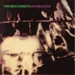 NEW CHRISTS - DIVINE RITES