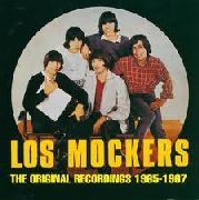 LOS MOCKERS - ORIGINAL RECORDINGS 1965-1967