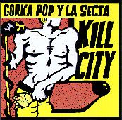 LA SECTA - KILL CITY/HARD ME ON