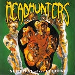 HEADHUNTERS - SURVIVAL OF THE FITTEST (120GR)