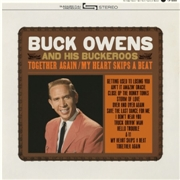 OWENS, BUCK -& HIS BUCKAROOS- - TOGETHER AGAIN/MY HEART SKIPS A BEAT