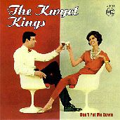 KWYET KINGS - DON'T PUT ME DOWN/SELF IMPORTANT GIRL