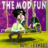 MOD FUN - PAST FORWARD