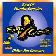 FLAMIN' GROOVIES - BEST OF