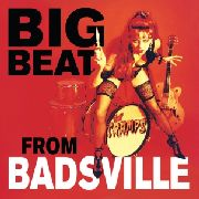 CRAMPS - BIG BEAT FROM BADSVILLE