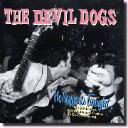 DEVIL DOGS - NO REQUESTS TONIGHT