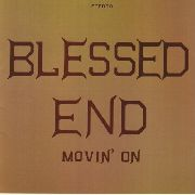BLESSED END - MOVIN' ON