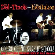 DEL-TINOS MEET THE HESITATIONS - GO! GO! GO! TO SURFIN' SCHOOL