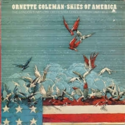 COLEMAN, ORNETTE - SKIES OF AMERICA