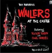 WAILERS (USA) - AT THE CASTLE (USA)