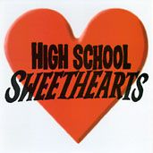 HIGHSCHOOL SWEETHEARTS - FIND A WAY/SINGLE WHITE FEMALE