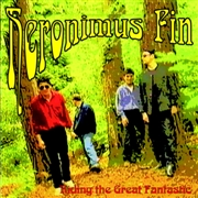 HERONIMUS FIN - RIDING THE GREAT FANTASTIC