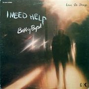 BYRD, BOBBY - I NEED HELP