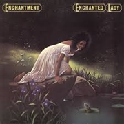 ENCHANTMENT (USA) - ENCHANTED LADY