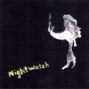 NIGHT WATCH - NIGHT WATCH