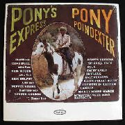 POINDEXTER, PONY - PONY'S EXPRESS (180GR)