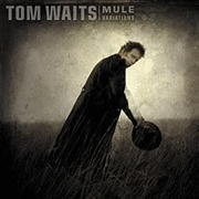 WAITS, TOM - MULE VARIATIONS (2LP)