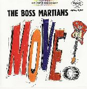 BOSS MARTIANS - MOVE!
