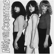 NIKKI & THE CORVETTES - NIKKI & THE CORVETTES