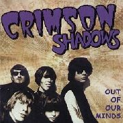 CRIMSON SHADOWS - OUT OF OUR MINDS
