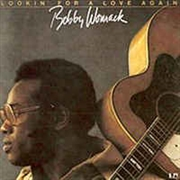 WOMACK, BOBBY - LOOKIN' FOR A LOVE AGAIN (CUT OUT)