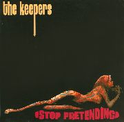 KEEPERS (IRELAND) - STOP PRETENDING