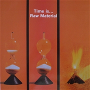 RAW MATERIAL - TIME IS... (IT)