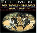 BYRDS - MR. TAMBOURINE MAN +3