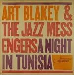 BLAKEY, ART -& THE JAZZ MESSENGERS- - A NIGHT IN TUNISIA (USA/180 GRAM)