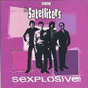 SATELLITERS - SEXPLOSIVE!