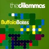 DILEMMAS - BUFFALO BATES