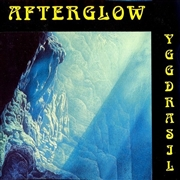 AFTERGLOW - YGGDRASIL