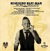 REVEREND BEAT-MAN & THE UN-BELIEVERS - GET ON YOUR KNEES