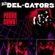 DEL GATORS - POUND DOWN!
