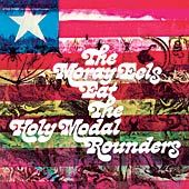 HOLY MODAL ROUNDERS - THE MORAY EELS EAT THE HOLY MODAL ROUNDERS