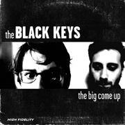 BLACK KEYS - THE BIG COME UP (BLACK)