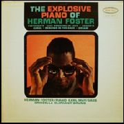 FOSTER, HERMAN - THE EXPLOSIVE PIANO OF HERMAN FOSTER
