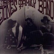 JONES FAMILY BAND - AN ELECTRIFIED JOINT EFFORT