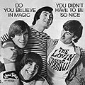 LOVIN' SPOONFUL - DO YOU BELIEVE IN MAGIC + 3