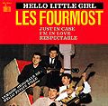 FOURMOST - HELLO LITTLE GIRL (+3)