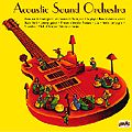 ACOUSTIC SOUND ORCHESTRA - VOL. 1