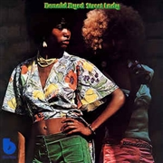 BYRD, DONALD - STREET LADY