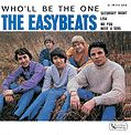EASYBEATS - WHO'LL BE THE ONE (+3)