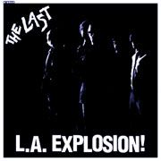 LAST - L.A. EXPLOSION