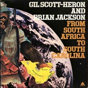 SCOTT-HERON, GIL -& BRIAN JACKSON- - FROM SOUTH AFRICA TO SOUTH CAROLINA (120GR)