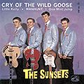 SUNSETS (UK) - THE CRY OF THE WILD GOOSE