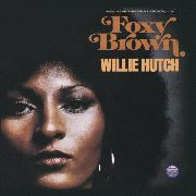 HUTCH, WILLIE - FOXY BROWN O.S.T.